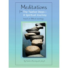 Meditations for the Twelve Steps - A Spiritual Journey