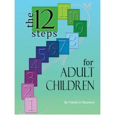 The 12 Steps for Adult Children