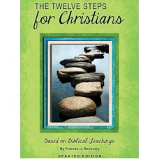 The Twelve Steps For Christians
