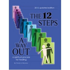 The 12 Steps - A Way Out